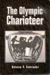 The olympic charioteer, Helena P. Schrader