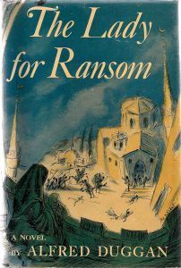 Novelas sobre Bizancio: The lady for ransom